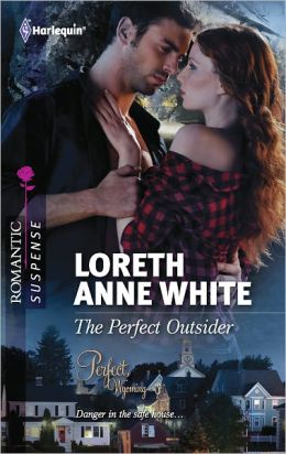 The Perfect Outsider (Harlequin Romantic Suspense Series #1704)