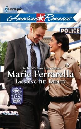 Lassoing the Deputy (Harlequin American Romance Series #1402)