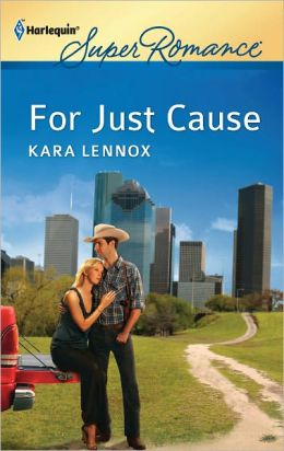 For Just Cause (Harlequin Super Romance Series #1779)