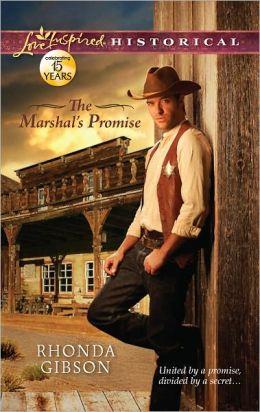 The Marshal's Promise (Love Inspired Historical Series)