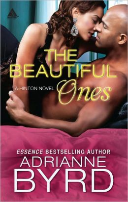 The Beautiful Ones (Harlequin Kimani Arabesque Series)