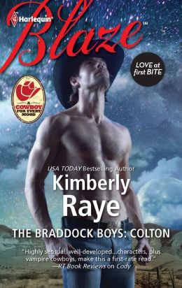 The Braddock Boys: Colton (Harlequin Blaze Series #690)
