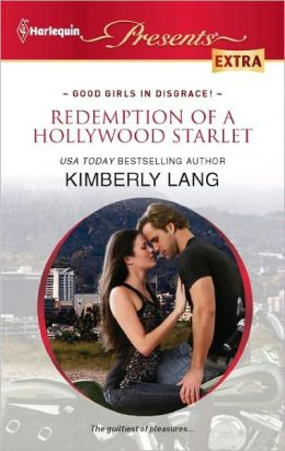 Redemption of a Hollywood Starlet (Harlequin Presents Extra Series #203)