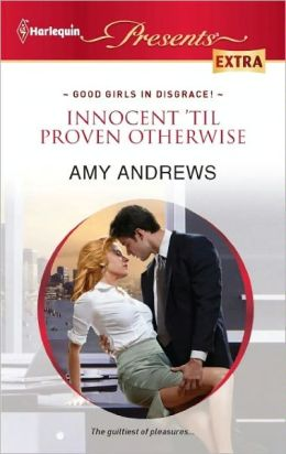 Innocent 'til Proven Otherwise (Harlequin Presents Extra Series #204)