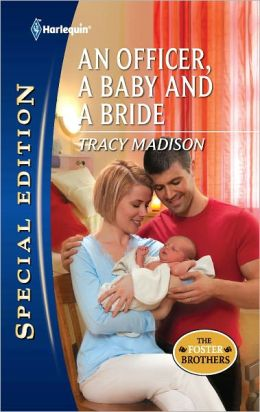 An Officer, a Baby and a Bride (Harlequin Special Edition Series #2195)