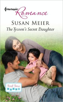 The Tycoon's Secret Daughter (Harlequin Romance Series #4315)