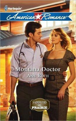 Montana Doctor (Harlequin American Romance Series #1408)