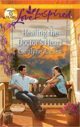 Healing the Doctor's Heart (Love Inspired Series)