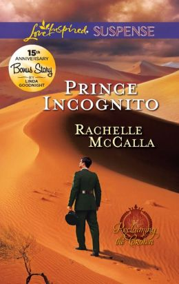 Prince Incognito (Love Inspired Suspense Series)