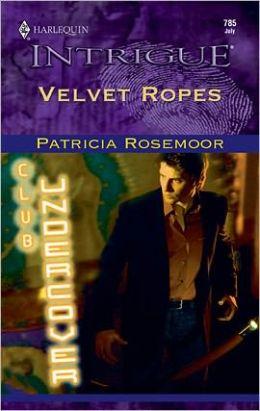 Velvet Ropes