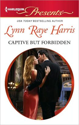 Captive but Forbidden (Harlequin Presents Series #3074)