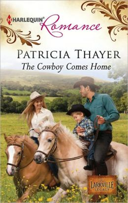 The Cowboy Comes Home Harlequin Romance Series 4322 By