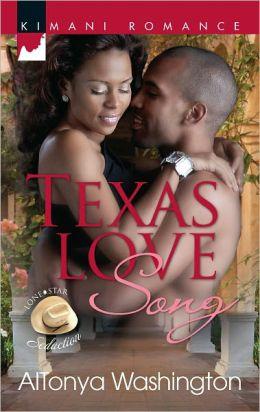 Texas Love Song (Harlequin Kimani Romance Series #290)