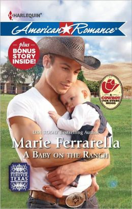 A Baby on the Ranch (Harlequin American Romance Series #1410)