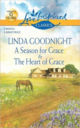 A Season for Grace / The Heart of Grace (Love Inspired Classics Series)