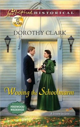 Wooing the Schoolmarm (Love Inspired Historical Series)