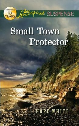 Small Town Protector (Love Inspired Suspense Series)