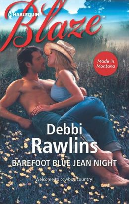 Barefoot Blue Jean Night (Harlequin Blaze Series #701)