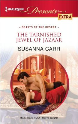 The Tarnished Jewel of Jazaar (Harlequin Presents Extra Series #210)