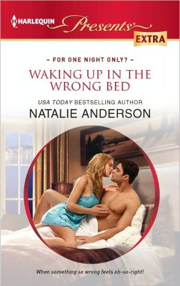 Waking up in the Wrong Bed (Harlequin Presents Extra Series #212)