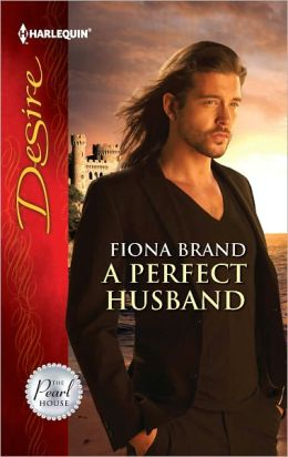 A Perfect Husband (Harlequin Desire Series #2178)