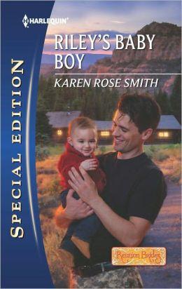 Riley's Baby Boy (Harlequin Special Edition Series #2205)