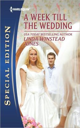 A Week Till the Wedding (Harlequin Special Edition Series #2207)