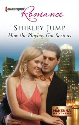How the Playboy Got Serious (Harlequin Romance Series #4331)