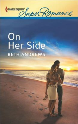 On Her Side (Harlequin Super Romance Series #1794)