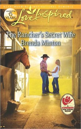 The Rancher's Secret Wife (Love Inspired Series)