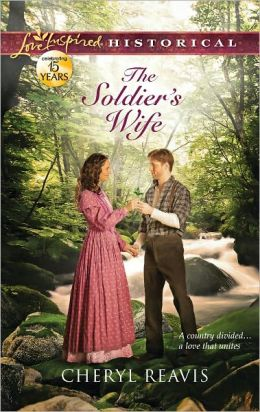 The Soldier's Wife (Love Inspired Historical Series)