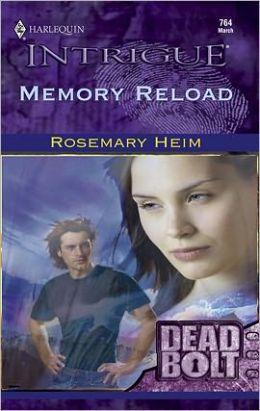 Memory Reload