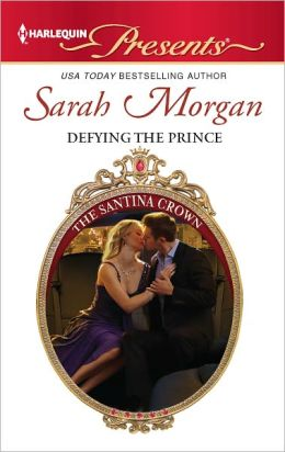 Defying the Prince (Harlequin Presents Series #3084)