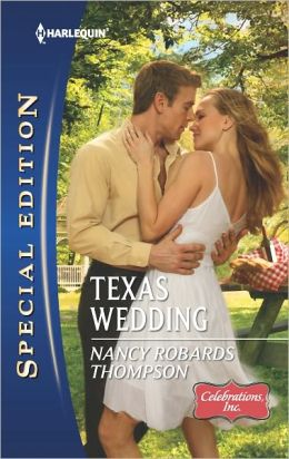 Texas Wedding (Harlequin Special Edition Series #2214)