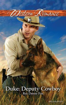 Duke: Deputy Cowboy (Harlequin American Romance Series #1417)