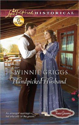 Handpicked Husband (Love Inspired Historical Series)