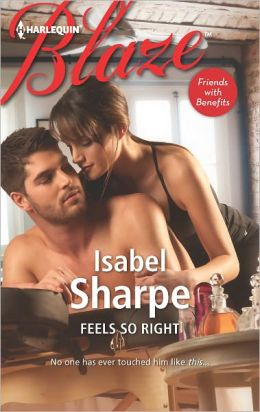 Feels So Right (Harlequin Blaze Series #714)