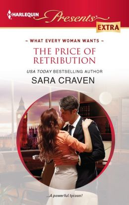 The Price of Retribution (Harlequin Presents Extra Series #217)