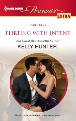 Flirting With Intent (Harlequin Presents Extra Series #219)