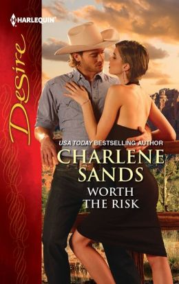 Worth the Risk (Harlequin Desire Series #2190)