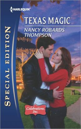 Texas Magic (Harlequin Special Edition Series #2218)