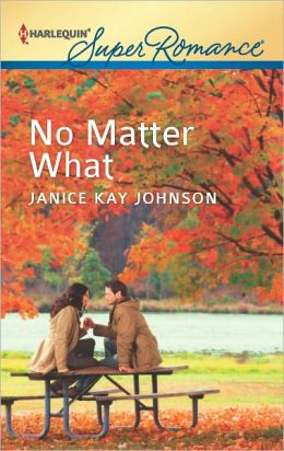 No Matter What (Harlequin Super Romance Series #1807)