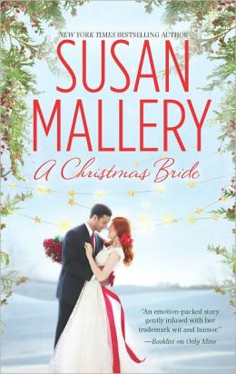 A Christmas Bride: Only Us: A Fool's Gold Holiday\The Sheik and the Christmas Bride