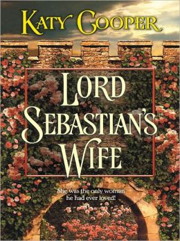 Lord Sebastian's Wife