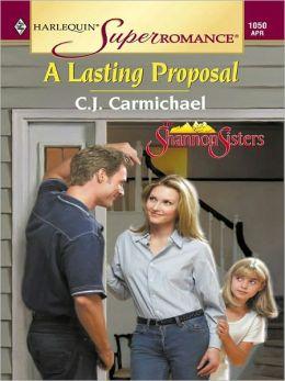 A Lasting Proposal