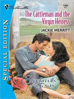The Cattleman and the Virgin Heiress