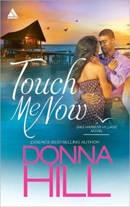 Touch Me Now (Harlequin Kimani Arabesque Series)