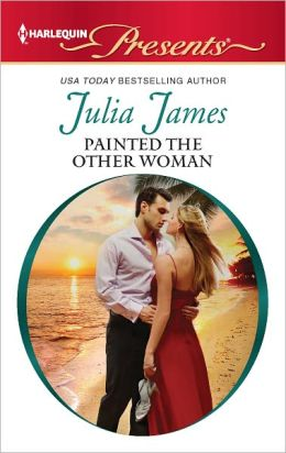 Painted the Other Woman (Harlequin Presents Series #3099)