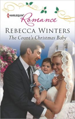 The Count's Christmas Baby (Harlequin Romance Series #4345)