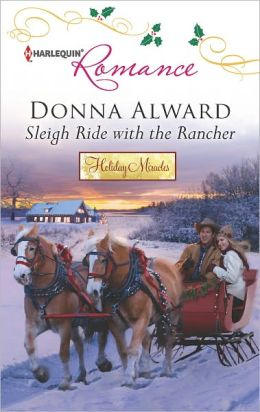 Sleigh Ride with the Rancher (Harlequin Romance Series #4347)